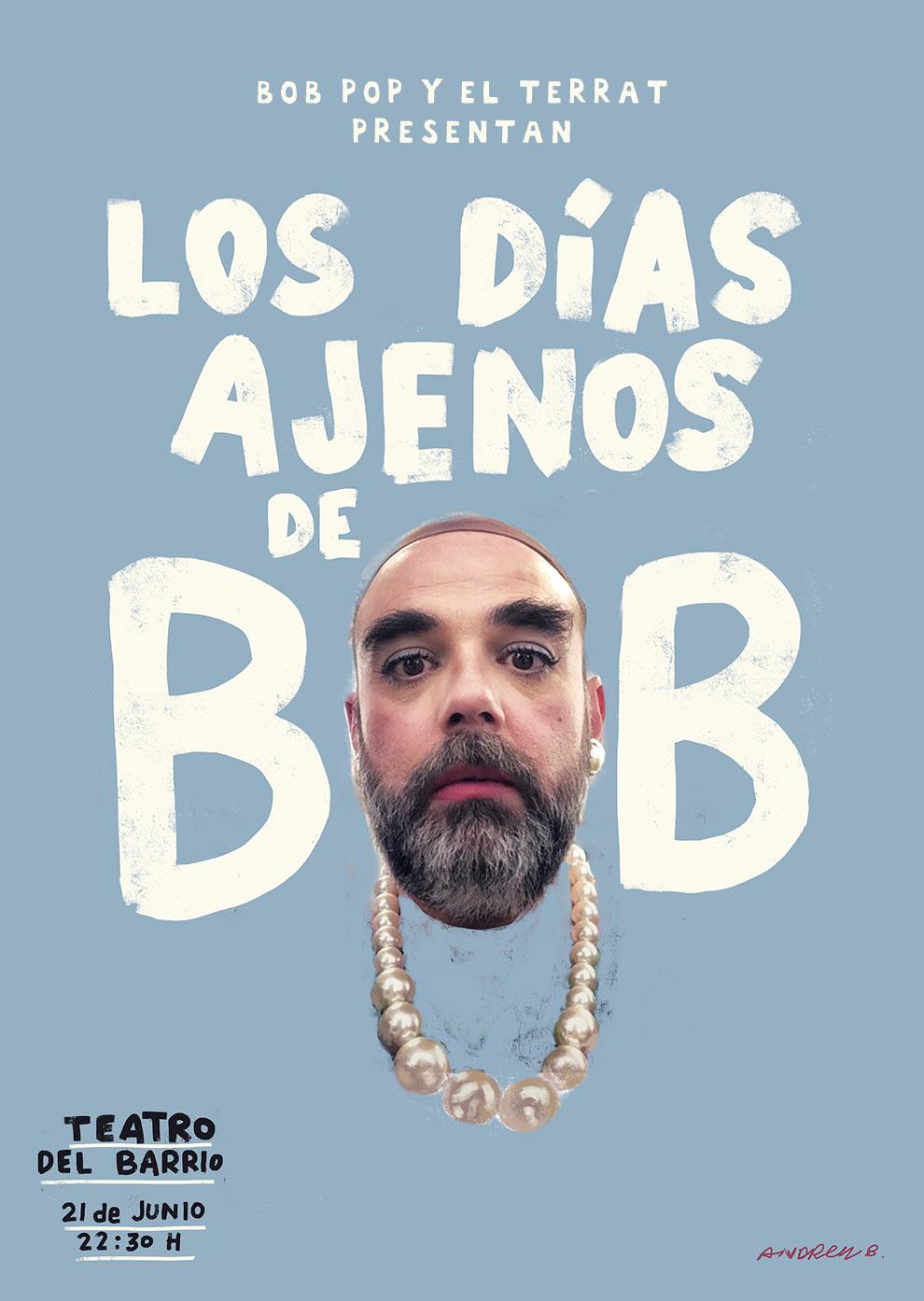 LOS DÍAS AJENOS DE BOB POP - CARTEL