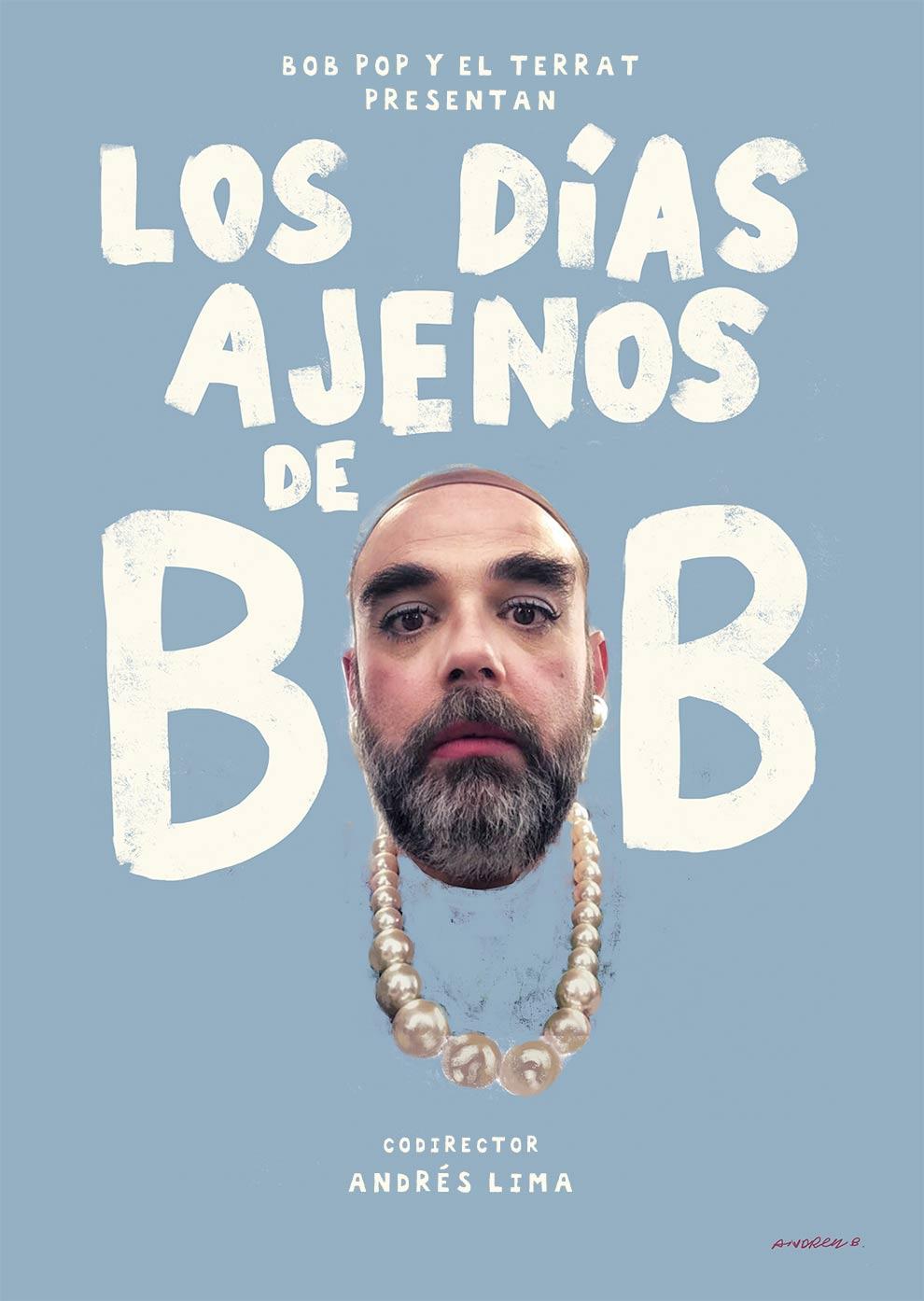 LOS DÍAS AJENOS DE BOB POP