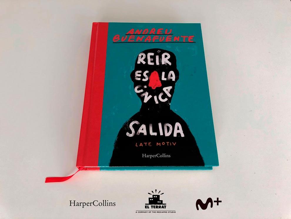 REÍR ES LA ÚNICA SALIDA - Andreu Buenafuente