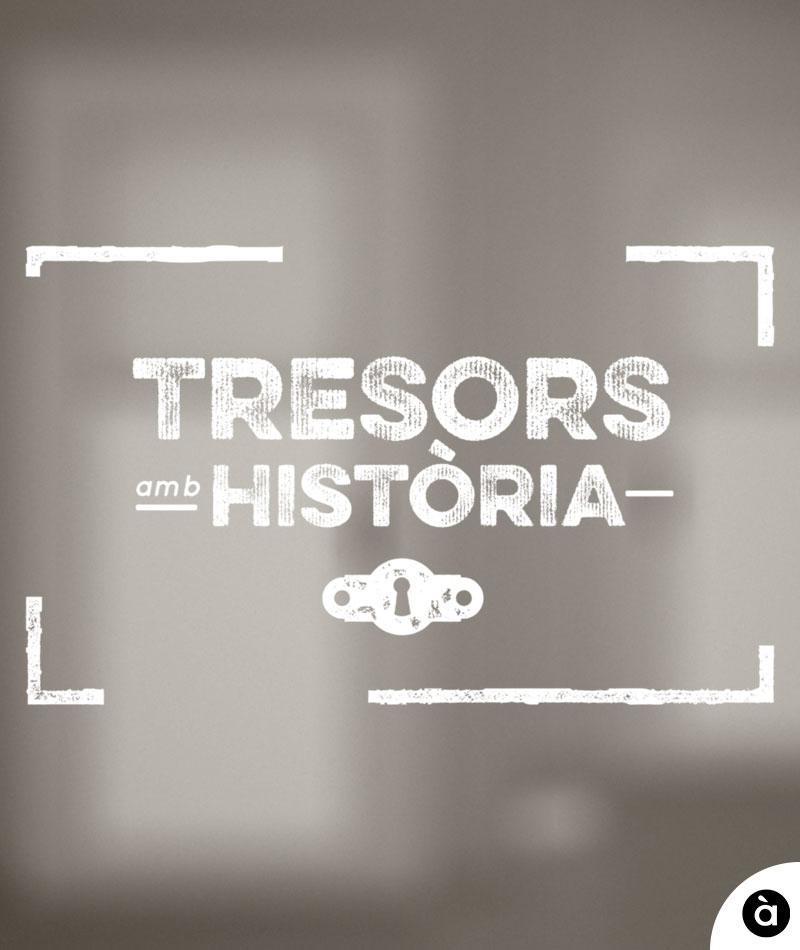 TRESORS AMB HISTORIA