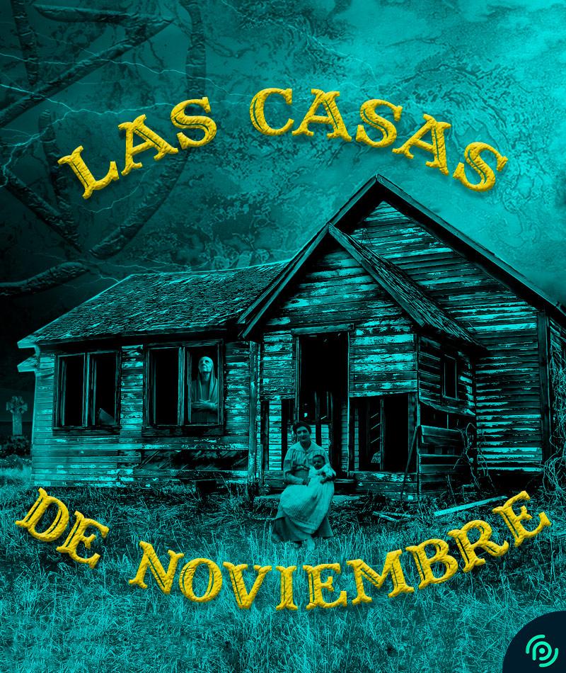 LAS CASAS DE NOVIEMBRE